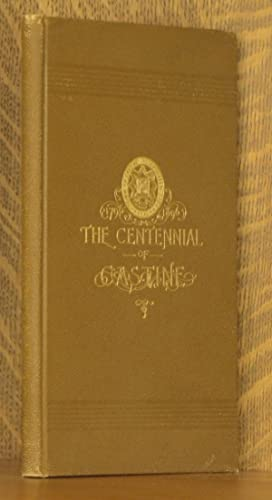 THE CENTENNIAL OF CASTINE - AN ACCOUNT OF THE EXERCISES AT THE CELEBRATION OF THE ONE HUNDRETH ...