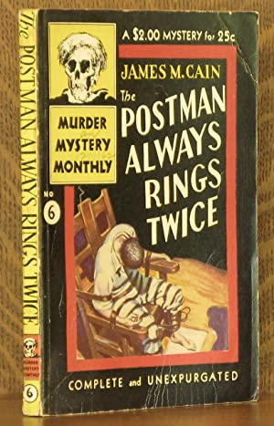 THE POSTMAN ALWAYS RINGS TWICE - Murder Mystery Monthly No. 6: James M. Cain, drawings by Wm. [...