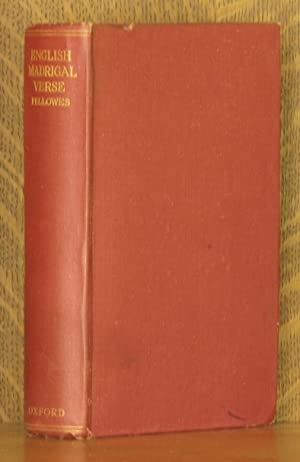 ENGLISH MADRIGAL VERSE 1588-1632: edited by E. H. Fellowes
