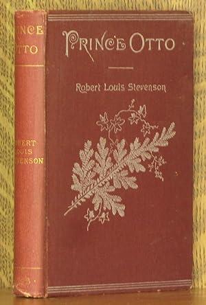 PRINCE OTTO, A ROMANCE: Robert Louis Stevenson