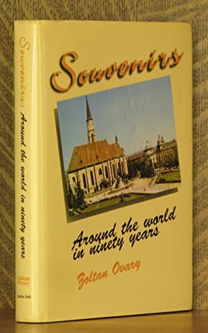 Souvenirs: Around the World in Ninety Years: Zoltan Ovary