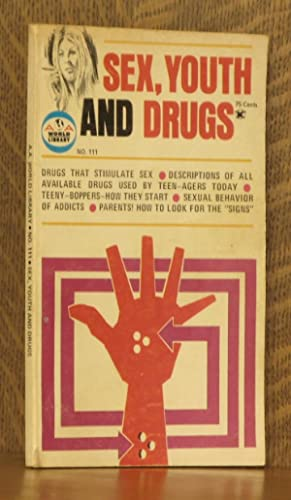SEX, YOUTH AND DRUGS, NO. 111: edited by Nancy R. Chandler