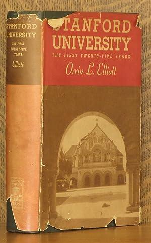 STANFORD UNIVERSITY - THE FIRST TWENTY-FIVE YEARS: Orrin Leslie Elliott