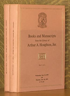 BOOKS AND MANUSCRIPTS FROM THE LIBRARY OF ARTHUR A. HOUGHTON, JNR. PART 1: A-L, PART 2: M-Z (2 VOL....