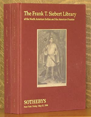 THE FRANK T. SEIBERT LIBRARY OF THE NORTH AMERICAN INDIAN AND THE AMERICAN FRONTIER (2 VOL SET - ...