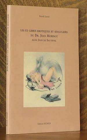 LES EX-LIBRIS EROTIQUES ET SINGULIERS DU DR.: Benoit Junod