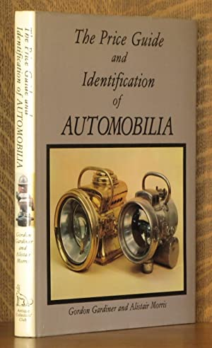 THE PRICE GUIDE AND IDENTIFICATION OF AUTOMOBILIA: Gordon Gardiner and