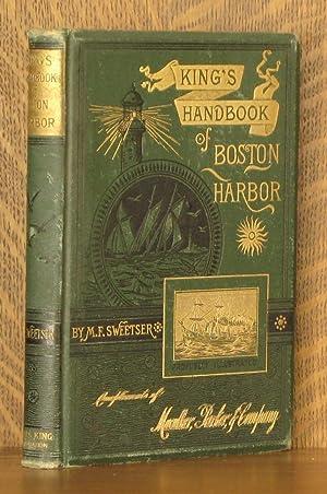 KING'S HANDBOOK OF BOSTON HARBOR - 3RD EDITION: M.F. Sweetser, illustrated by Charles Copeland...