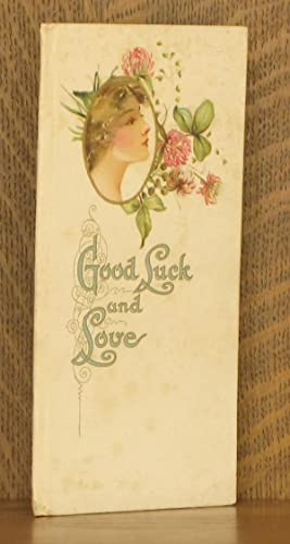 GOOD LUCK AND LOVE: Tennyson, Carlyle, Emerson, Longfellow etc.