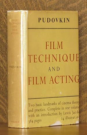 FILM TECHNIQUE AND FILM ACTING - THE CINEMA WRITINGS OF V. I. PUDOVKIN: V.I. Pudovkin, translated ...