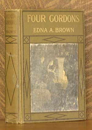 FOUR GORDONS: Edna A. Brown, Illustrated by Norman Irving Black