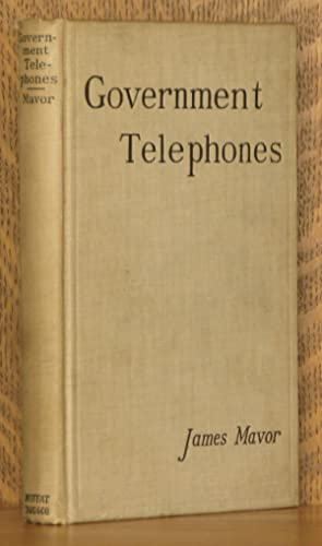 GOVERNMENT TELEPHONES - THE EXPERIENCE OF MANITOBA, CANADA: James Mavor