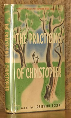 THE PRACTICING OF CHRISTOPHER: Josephine Eckert