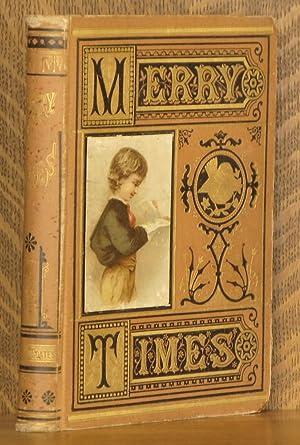 MERRY TIMES FOR BOYS AND GIRLS: Louisa M. Alcott et al