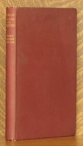 HUMAN VALUES AND VERITIES - PART I: Henry Osborn Taylor