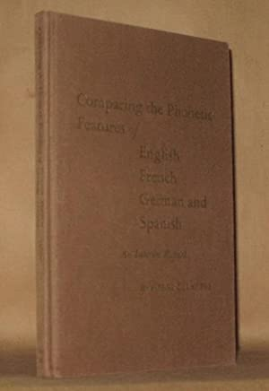 COMPARING THE PHONETIC FEATURES OF ENGLISH, FRENCH, GERMAN ANS SPANISH: An Interim Report: Pierre ...