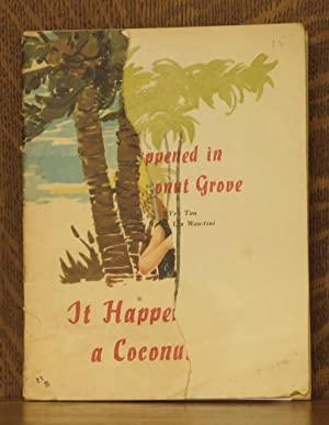 IT HAPPENED IN A COCONUT GROVE: Yeh Tan, illustrated by Lin Wan-tsui