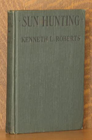 SUN HUNTING, ADVENTURES AND OBSERVATIONS AMONG THE NATIVE AND MIGRATORY TRIBES OF FLORIDA, ...
