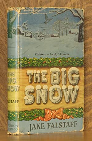THE BIG SNOW - CHRISTMAS AT JACOBY'S: Jake Falstaff, illustrated