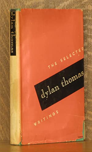 SELECTED WRITINGS: Dylan Thomas, intro