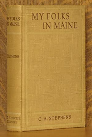 MY FOLKS IN MAINE: C. A. Stephens