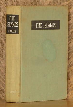 THE ISLANDS: Gerald Warner Brace