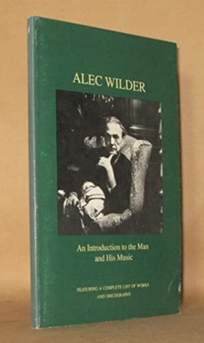 ALEC WILDER An Introduction to the Man: Judith Bell, Gunther