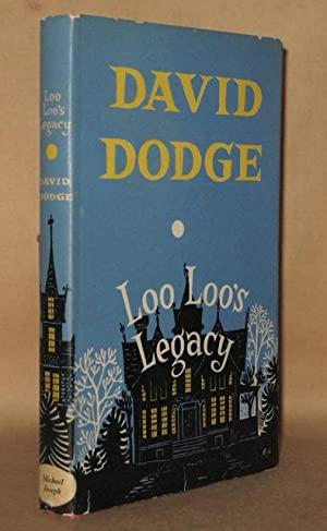 """LOO LOO""""S LEGACY: David Dodge"""