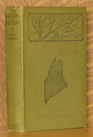 WHEN NORTH WINDS BLOW: Walter Emerson