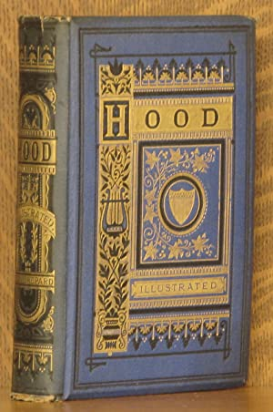THE POETICAL WORKS OF THOMAS HOOD: Thomas Hood, edited by William Michael Rossetti, illustrated by ...