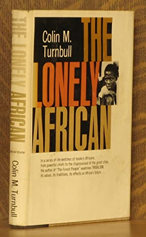 THE LONELY AFRICAN