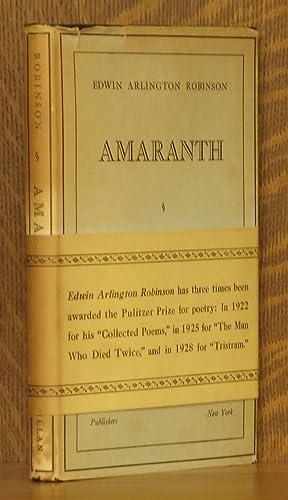 AMARANTH: Edwin Arlington Robinson