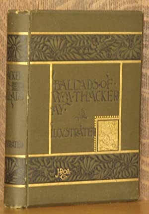 BALLADS: William Makepeact Thackery
