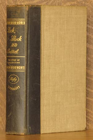 LOCK, STOCK AND BARREL, THE STORY OF COLLECTING: Douglas and Elizabeth Rigby