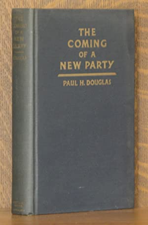 THE COMING OF A NEW PARTY