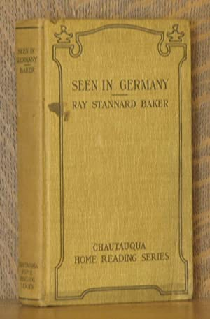 SEEN IN GERMANY: Ray Stannard Baker