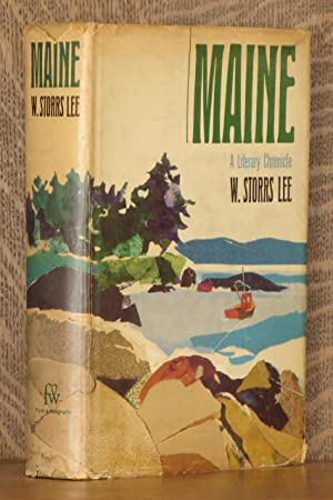 MAINE, A LITERARY CHRONICLE: edited by W.