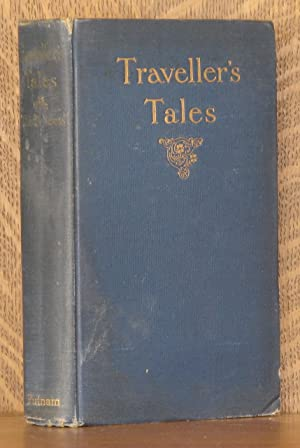 TRAVELLER'S TALES, TOLD IN LETTERS FROM BELGIUM, GERMANY, ENGLAND, SCOTLAND, FRANCE AND SPAIN:...