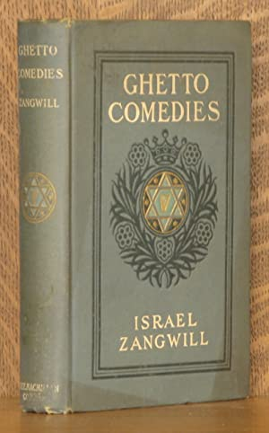 GHETTO COMEDIES: Israel Zangwill
