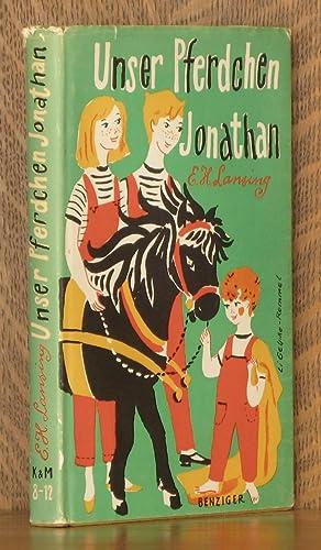 UNSER PFERDCHEN JONATHAN (THE PONY THAT RAN AWAY): Elisabeth H. Lansing, illustrated by Barbara ...