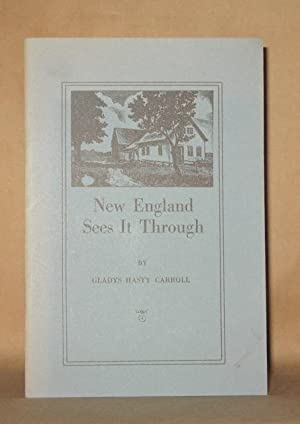 NEW ENGLAND SEES THROUGH IT and MIST ON THE MIRROR: Gladys Hasty Carroll