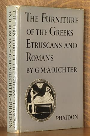 THE FURNITURE OF THE GREEKS, ETRUSCANS AND ROMANS