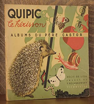 QUIPIC, LE HERISSON: Lida, illustrated by F. Rojankowsky