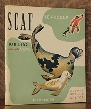 SCAF, LE PHOQUE: Lida, illustrated by F. Rojankowsky