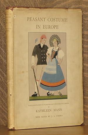 PEASANT COSTUME IN EUROPE: Kathleen Mann