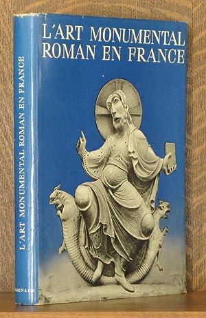 L'ART MONUMENTAL ROMAN EN FRANCE: Marcel Aubert, Marcel Pobe, Joseph Gantner