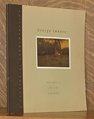 GEORGE INNESS: PRESENCE OF THE UNSEEN: Gail Stavitsky et al
