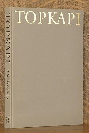 THE TOPKAPI SARAY MUSEUM, THE TREASURY: Cengiz Koseoglu, translated by J. M. Rogers