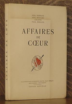 AFFAIRES DE COEUR: Abel Hermant, Colette, et al, ILLUSTRATED BY DAVID-JEAN BERQUE