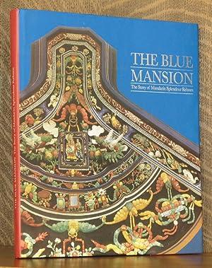 THE BLUE MANSION, THE STORY OF MANDARIN SPLENDOUR REBORN: Lin Lee Loh-Lim